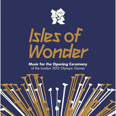 Isles of Wonder-Music for the Opening Ceremony